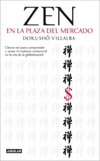 ZEN EN LA PLAZA DEL MERCADO (EBOOK)