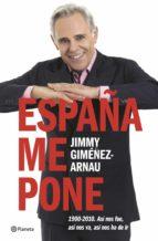 España me pone. 1900-2010 ((Fuera de colección))