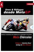 UVES Y RÁFAGAS DESDE MOTOGP (EBOOK)