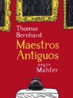 Maestros antiguos según Mahler