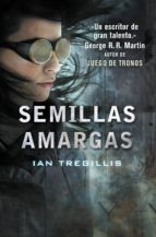 SEMILLAS AMARGAS (TRÍPTICO DE ASCLEPIA 1) (EBOOK)