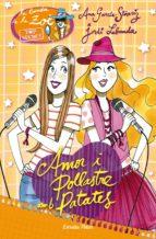 Amor I Pollastre Amb Patates (LA BANDA DE LA ZOÈ. TOP SECRET)