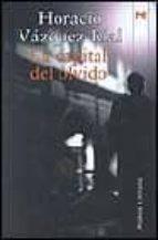 La capital del olvido: Premio Quiñones (Alianza Literaria (Al))