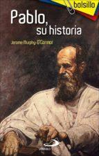 Pablo, su historia (Bolsillo)