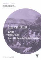 La cultura. Chile (1808-1830)