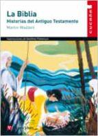 LA BIBLIA: HISTORIAS DEL ANTIGUO TESTAMENTO, EDUCACION PRIMARIA. MATERIAL AUXILIAR