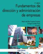 FUNDAMENTOS DE DIRECCION Y ADMINISTRACION DE EMPRESAS (3ª ED.)