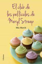 EL CLUB DE LES PELLICULES DE LA MERYL STREEP