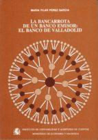 BANCARROTA DE UN BANCO EMISOR, LA EL BANCO DE VALLADOLID