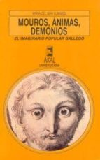 MOUROS, ANIMAS, DEMONIOS: EL IMAGINARIO POPULAR GALLEGO