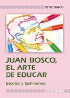 Juan Bosco. El Arte De Educar