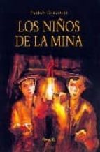 LOS NIÑOS DE LA MINA
