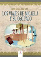Los viajes de Micaela y su oso Paco