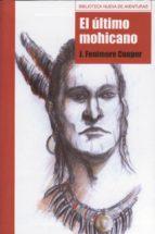 El último mohicano (Biblioteca Nueva de Aventuras)
