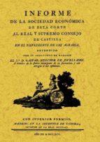 INFORME SOBRE EL EXPEDIENTE DE LEY AGRARIA (ED. FACSIMIL DE LA ED . DE 1795) E 1795)