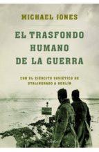 EL TRASFONDO HUMANO DE LA GUERRA (EBOOK)