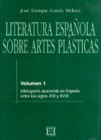 LITERATURA ESPAÑOLA SOBRE ARTES PLÁSTICAS (EBOOK)