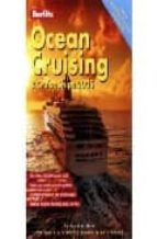 BERLITZ OCEAN CRUISING AND CRUISE SHIPS 2005: THE DEFINITIVE GUID E