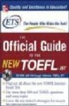 The Official Guide to the New TOEFL iBT with CD-ROM (Book & CD)