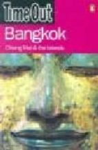 """**Bangkok**: Chiang Mai and the Islands (""""Time Out"""" Guides)"""