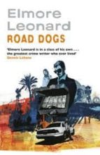 Road Dogs (English Edition)