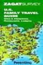U.S Family Travel Guide (Zagat Guides)