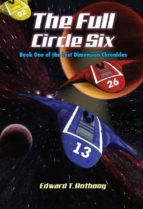 The Full Circle Six: Book One of the Lost Dimension Chronicles (English Edition)