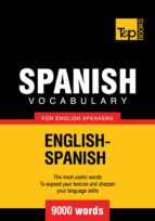 SPANISH VOCABULARY FOR ENGLISH SPEAKERS - 9000 WORDS (EBOOK)