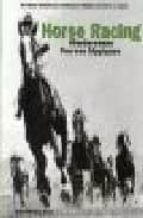 Horse racing. Ediz. inglese, francese e tedesca (Decades of the 20th Century)