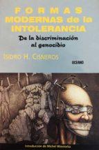 Formas modernas de la intolerancia: De la discriminación al genocidio (Claves. Sociedad, economía, política)