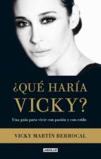 ¿QUÉ HARÍA VICKY? (EBOOK)