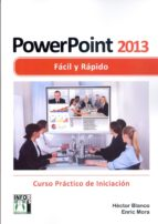 POWERPOINT 2013 FACIL Y RAPIDO