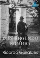 Don Segundo Sombra (Clásicos Latinoamericanos)