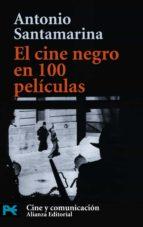 EL CINE NEGRO EN 100 PELICULAS