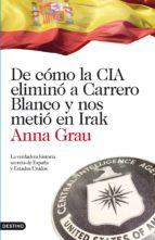 De cómo la CIA eliminó a Carrero Blanco: La verdadera historia secreta de España y Estados Unidos (Imago Mundi)