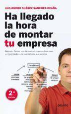 HA LLEGADO LA HORA DE MONTAR TU EMPRESA (EBOOK)