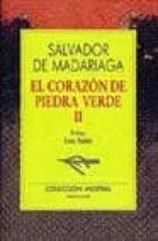 EL CORAZON DE PIEDRA VERDE II (4ª ED.)