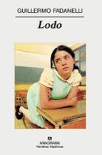 Lodo (Narrativas hispánicas)