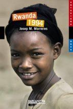 Rwanda 1994 (Llibres Infantils I Juvenils - Antaviana - Antaviana Nova)