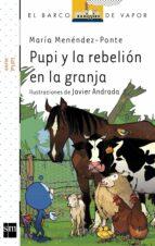 Pupi y la rebelión en granja (eBook-KF8) (Barco de Vapor Blanca)