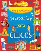 Historias para chicos (Lee Y Aprende)