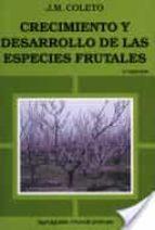 CRECIMIENTO Y DESARROLLO DE LAS ESPECIES FRUTALES (2ª ED.)