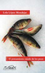 El pensamiento mudo de los peces (Voces/ Literatura)