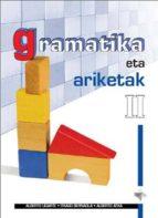 GRAMATIKA ETA ARIKETAK II