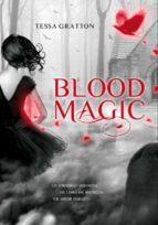Blood Magic (ELLAS MONTENA)