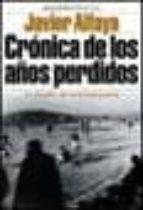 Crónica de los años perdidos (Historia Viva)
