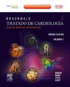 BRAUNWALD. TRATADO DE CARDIOLOGÍA + EXPERTCONSULT (EBOOK)