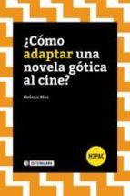 Cómo adaptar una novela gótica al cine? (H2PAC)