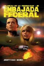 EMBAJADA FEDERAL (EBOOK)