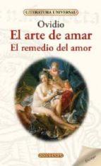 Arte De Amar El Remedio Del Amor